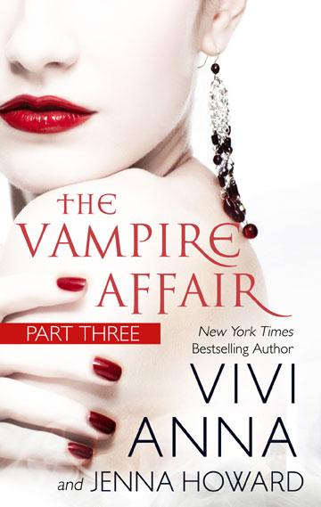 The Vampire Affair Part 3 Vivi Anna Jenna Howard